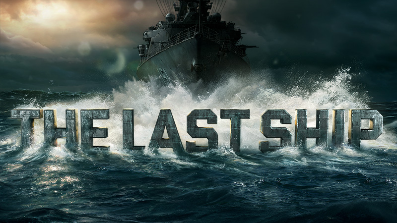 The Last Ship on TNT, Summer 2014